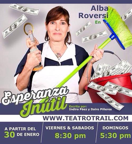 Alba Roversi esperanza Inutil miami teatro trail integrate recomienda